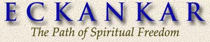ECKANKAR, Religion of the Light and Sound of God